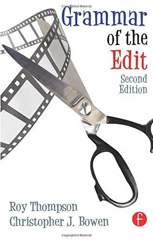 Grammar of the Edit 2nd edition by Bowen, Christopher J., Thompson, Roy (2009) Paperback