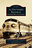 img - for Southern Railway: Further Recollections book / textbook / text book