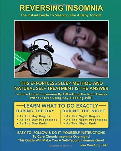 Reversing Insomnia: The Instant Guide To Sleeping Like A Baby Tonight: Amazon.es: Rao Konduru: Libros en idiomas extranjeros