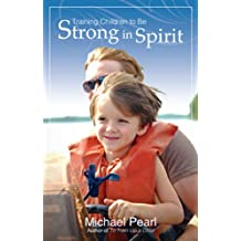 Training Children to Be Strong in Spirit
