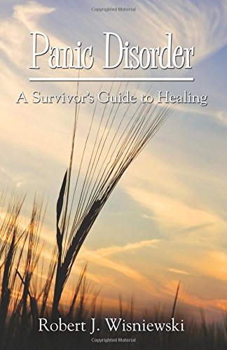 Download Panic Disorder: A Survivor's Guide to Healing pdf epub