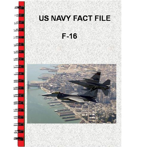 US Navy Fact File F-16 Fighting Falcon (English Edition) por [USN]