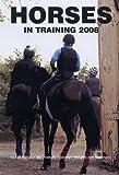 Horses in Training 2008