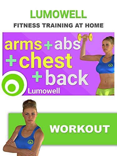 Arms Abs Chest and Back: Upper Body Workout