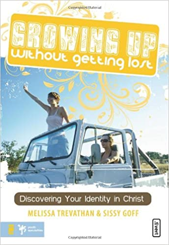 Book GROWING UP WITHOUT GETTING LOST: Discovering Your Identity in Christ (Invert)