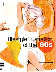 Lifestyle illustration of the 60s (Ouvrage multilingue français/anglais/allemand)