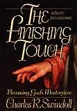 Finishing Touch, Charles R. Swindoll, 1400278007
