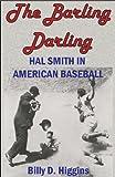 The Barling Darling, Billy D. Higgins, 1935106090