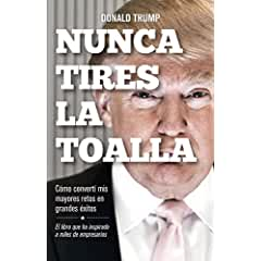 Nunca tires la toalla book jacket