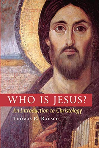 Who Is Jesus?: An Introduction to Christology (Michael Glazier Books)