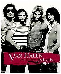 Van Halen: A Visual History 1978-1985