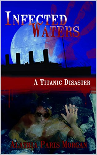 Infected Waters: A Titanic Disaster
