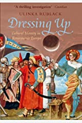 Dressing Up: Cultural Identity in Renaissance Europe Paperback