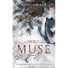 Muse (Mercy, Book 3) by Rebecca Lim (2011-10-27)