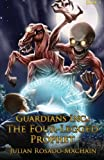 Guardians Inc.: The Four Legged Prophet: Guardians Incorporated #3 (Volume 3)