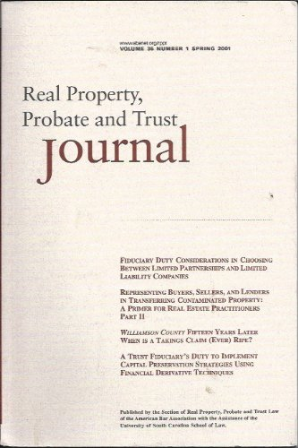 Real Property, Probate and Trust Journal Volume 36, No. 1, Spring 2001