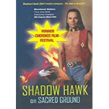Shadow Hawk on Sacred Ground