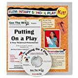 Putting on a Play : A Very Theatrical Presentation: School Theater Kit, Akselrad, January, 098576760X