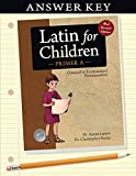 Latin for Children, Primer A Key (Latin for Children) (Latin for Childred)