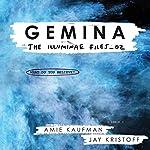 Gemina: The Illuminae Files, Book 2 | Amie Kaufman,Jay Kristoff