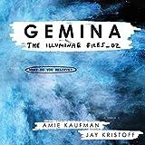 Gemina: The Illuminae Files, Book 2