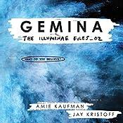 Gemina: The Illuminae Files, Book 2 | Amie Kaufman, Jay Kristoff