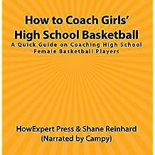 How to Coach Girls? High School Basketball