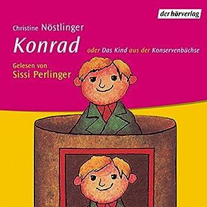 Konrad oder Das Kind aus der Konservenbüchse Hörbuch