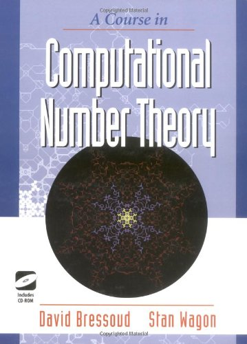 A Course in Computational Number Theory (Textbooks in Mathematical Sciences)