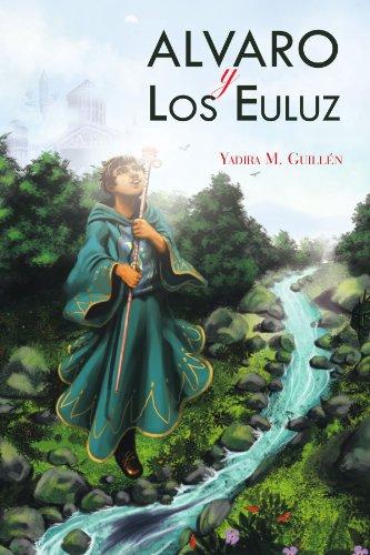 Alvaro y Los Euluz El Jardín de las Analogías  [Guillén, Yadira M] (Tapa Blanda)