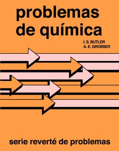 Problemas De Química - Butler. por I. S. Butler,A. E. Grosser,Royo Gracia, Benjamín