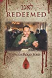 Redeemed, Pastor Roger Ford, 1477266771