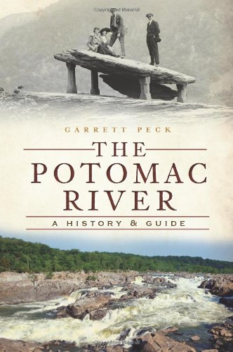 The Potomac River:: A History & Guide