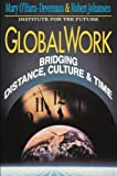 Globalwork, Mary O'Hara-Devereaux and Robert Johansen, 1555426026