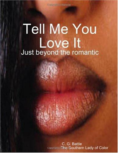 Tell Me You Love It PDF