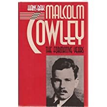 Malcolm Cowley: The Formative Years