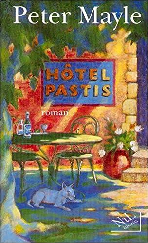 Lire en ligne Hôtel Pastis epub pdf