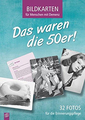 Bildkarten für Menschen mit Demenz: Das waren die 50er!: 32 Fotos für die Erinnerungspflege