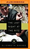 img - for The Last Night at the Ritz (Nancy Pearl's Book Lust Rediscoveries) book / textbook / text book