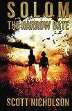 The Narrow Gate (Solom) (Volume 2)