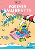 Forever Smurfette (The Smurfs Graphic Novels)