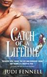 Catch of a Lifetime, Judi Fennell, 1402224281