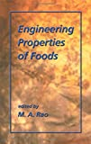 img - for Engineering Properties of Foods, Third Edition (Food Science and Technology) book / textbook / text book