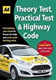 Driving Theory Test, Practical Test & the Highway Code 2016 (AA Driving Test) (AA Driving Test Series)