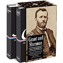 Grant and Sherman: Civil War Memoirs (2 Volumes)
