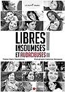 Libres, insoumises et audacieuses ! par Champenois