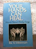 Your Hands Can Heal, Ric A. Weinman, 0525483543