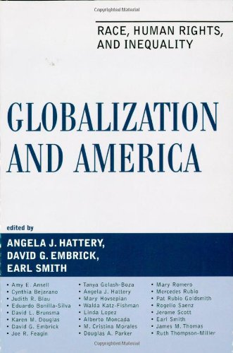 Globalization and America: Race, Human Rights, and Inequality (Perspectives on a Multiracial America)