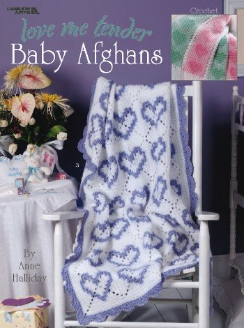 Love Me Tender Baby Afghans - Crochet Patterns