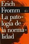 Patologia de la normalidad, la par Fromm